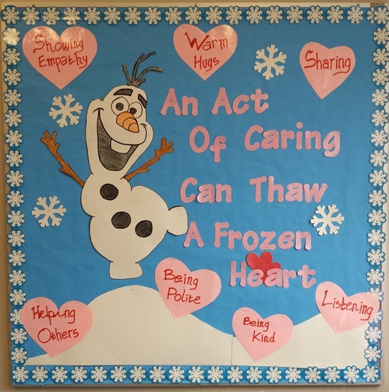 Olaf Frozen February Bulletin Board Olaf act of caring thaw frozen heart