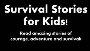 Survival stories for kids sign